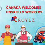 Migrating to Canada as an Unskilled Worker Is Easier Than You Think