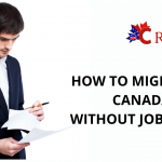 Can I Immigrate to Canada if I Do Not Have a Job Offer?